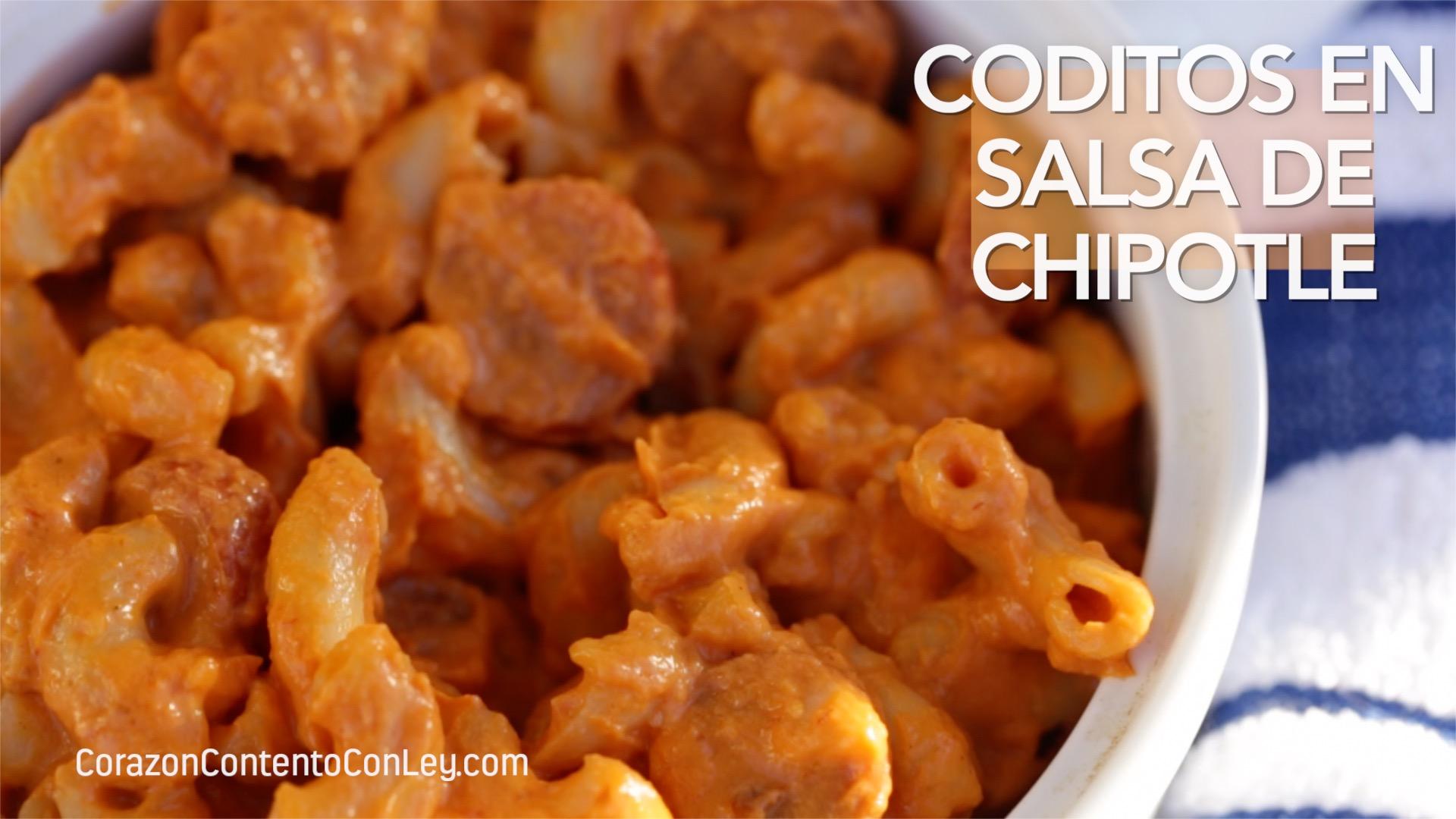 coditos en salsa de chipotle con salchichas corazón contento con ley